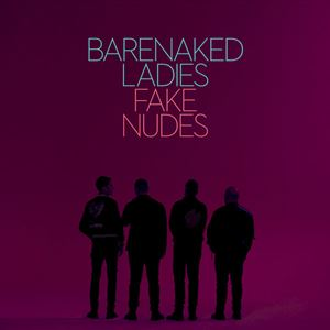 Barenaked Ladies Fake Nudes Album