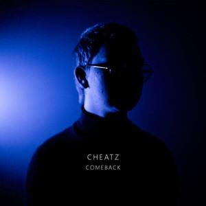Cheatz Comeback Mixtape Album