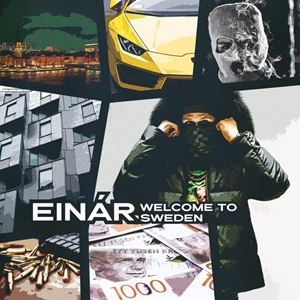 Einár Welcome To Sweden Album