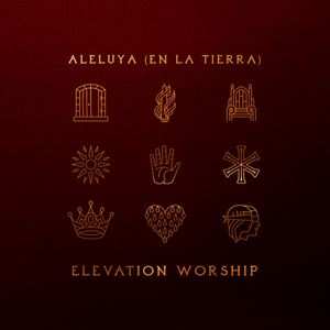 Elevation Worship Aleluya (En La Tierra) Album