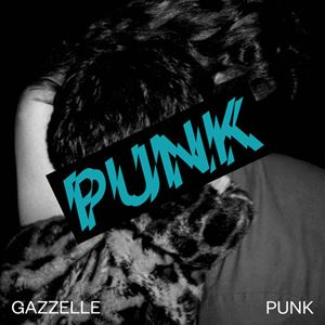Gazzelle Punk Album