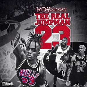 JayDaYoungan The Real Jumpman 23 Album