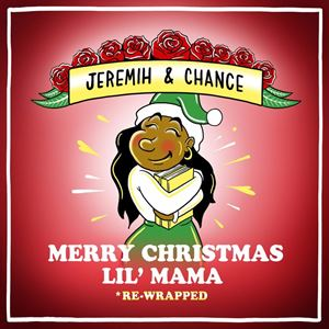 Jeremih & Chance The Rapper Merry Christmas Lil' Mama (Re-Wrapped) Album