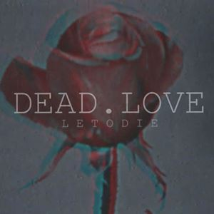 LetoDie Dead.Love Album