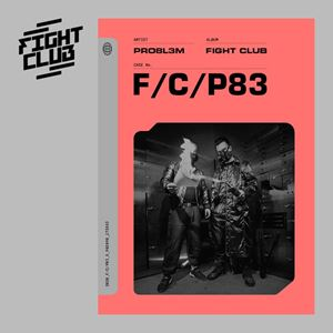 PRO8L3M Fight Club Album