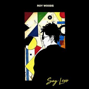 Roy Woods Say Less Album