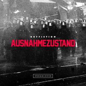 Ruffiction Ausnahmezustand Album