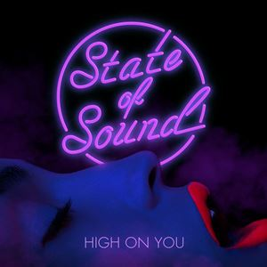 State of Sound High on You Album