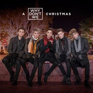 Why Don't We A Why Don't We Christmas Album