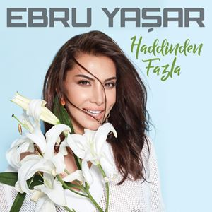 Ebru Yaşar Vay Be Lyrics