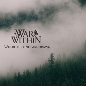 A War Within Where the Lines Are Drawn Lyrics