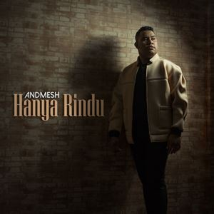 Andmesh Hanya Rindu Lyrics