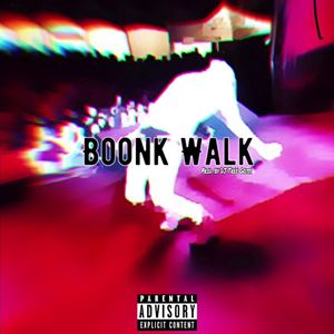 BOONK Boonk Walk Lyrics