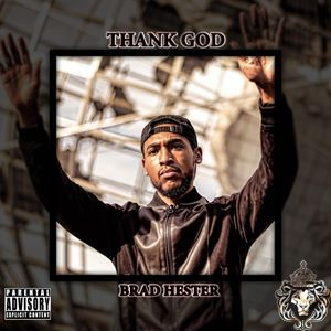 Brad Hester Thank God Lyrics