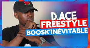 D. Ace Freestyle Boosk'Inévitable Lyrics