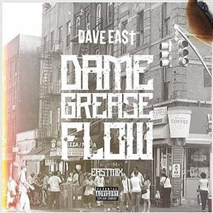 Dave East Dame Grease Flow Lyrics