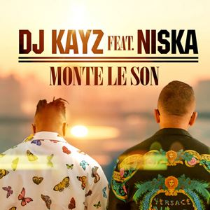 Dj Kayz Monte le son Lyrics