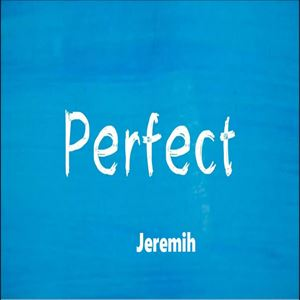 Jeremih Perfect Lyrics