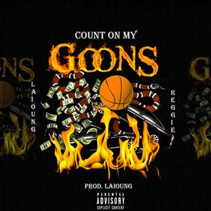 Laioung Count on My Goons Lyrics