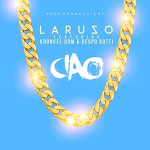 Laruzo Ciao Lyrics