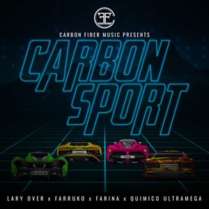 Lary Over Carbon Sport Lyrics