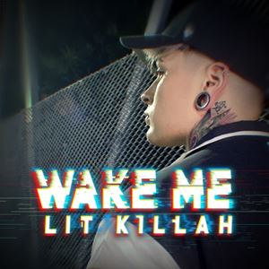 LIT killah Wake Me Lyrics