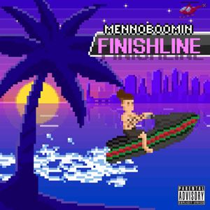 MennoBoomin Finishline Lyrics