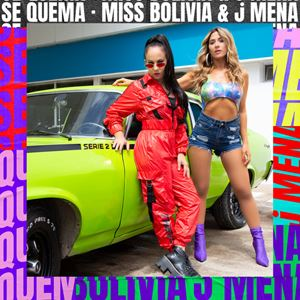 Miss Bolivia Se Quema Lyrics