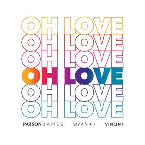 Parson James Oh Love Lyrics