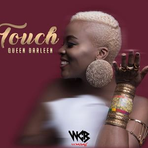 Queen Darleen Touch Lyrics
