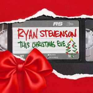 Ryan Stevenson This Christmas Eve Lyrics