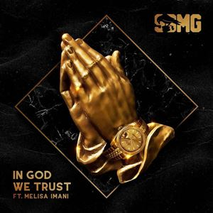 SBMG In God We Trust Lyrics