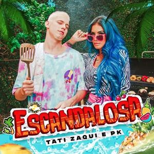 Tati Zaqui Escandalosa Lyrics