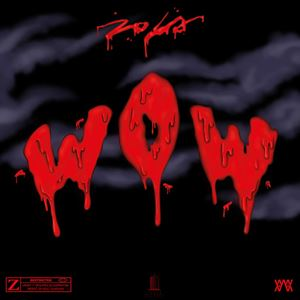 Zola Wow Lyrics